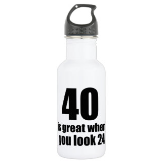 40 Is Great When You Look Birthday 532 Ml Water Bottle