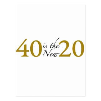 40 is the new 20 (40th Birthday) Postcard