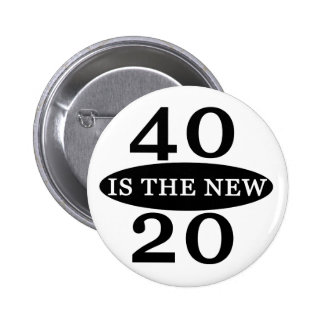 40 Is The New 20 Buttons