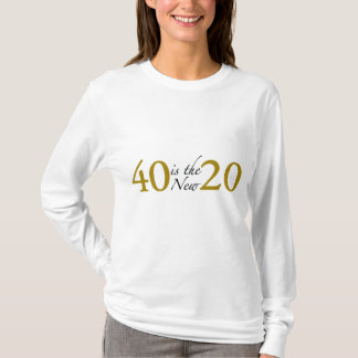 40 is the new 20 (Cougar) T-Shirt
