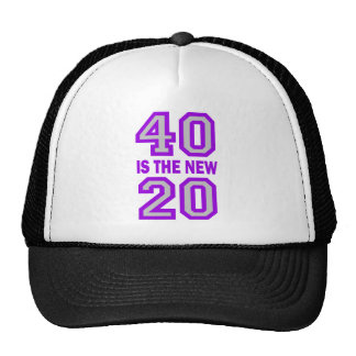 40 is the new 20 trucker hats