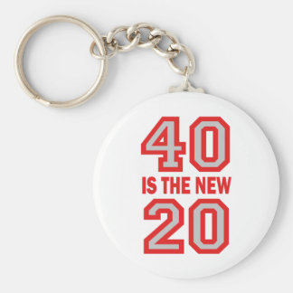 40 is the new 20 keychain