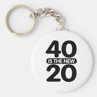 40 Is The New 20 Key Chains