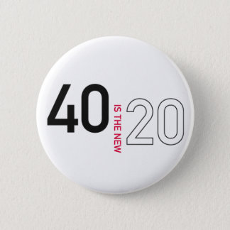 40 is the new 20 pin button