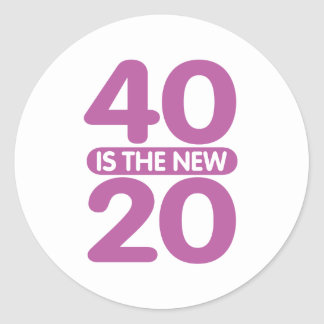 40 Is The New 20 Stickers