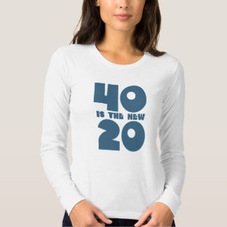 40 is the new 20 tees