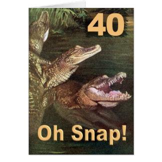 40, Oh Snap Card