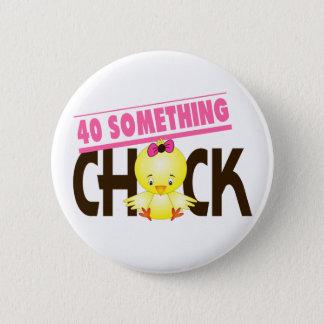 40-Something Chick 1 6 Cm Round Badge