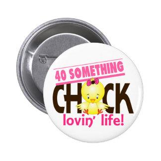 40-Something Chick 6 Pinback Button
