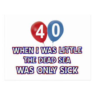 40 year old dead sea birthday designs postcard