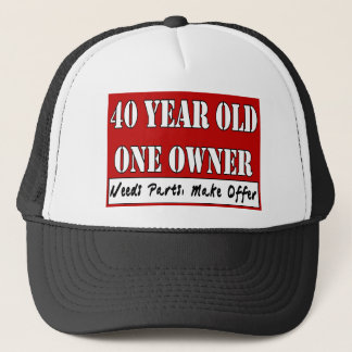 40 Year Old, One Owner - Needs Parts, Make Offer Trucker Hat