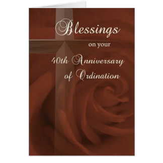40th Anniversary of  Ordination, Red Rose and Cros Greeting Card