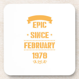 40th Bday Vintage Gift Epic Since February 1978 Coaster