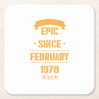 40th Bday Vintage Gift Epic Since February 1978 Square Paper Coaster