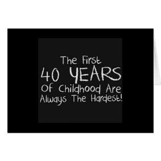 40th BIRTHDAY-1st 40 YEARS OF CHILDHOOD HUMOR Card
