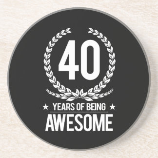 40th Birthday (40 Years Of Being Awesome) Coasters