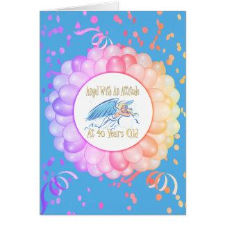 40th Birthday Angel With An Attitude Card