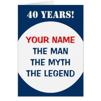 40th Birthday card for men | The man myth legend
