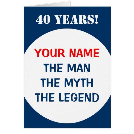 40th Birthday card for men | The man myth legend