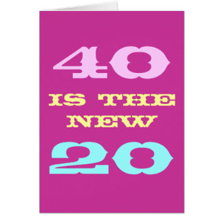 40th Birthday card for women | 40 is the new 20