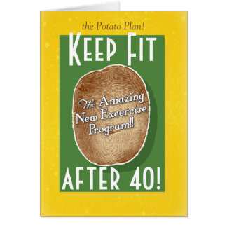 40th Birthday card: Potato Bag Fitness Program Greeting Card