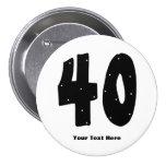 40th Birthday (customisable) 7.5 Cm Round Badge