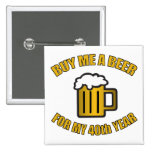 40th Birthday Funny Beer 15 Cm Square Badge