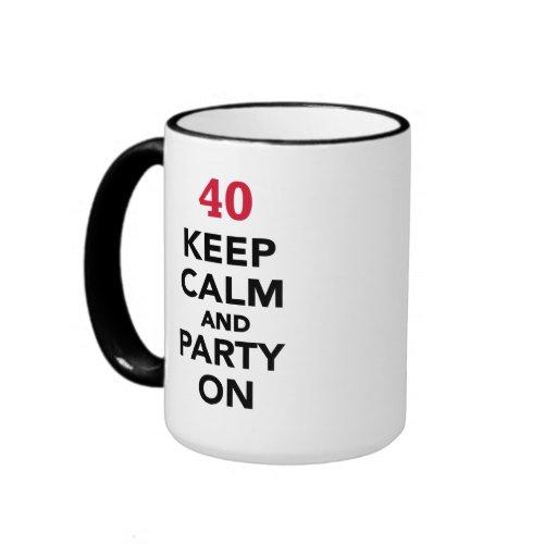 40th birthday Keep calm and party on Coffee Mug