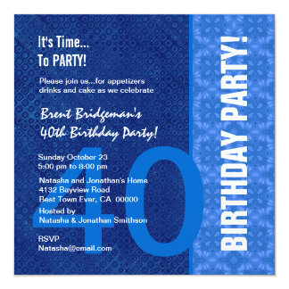 40th Birthday Modern Hues of Blue B40` 13 Cm X 13 Cm Square Invitation Card