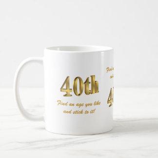 40th Birthday mug gold numbers funny saying