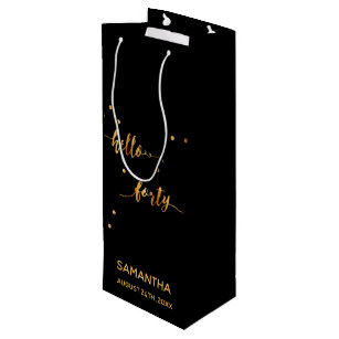 40th Birthday Party Gold Black Hello Forty Wine Gift Bag