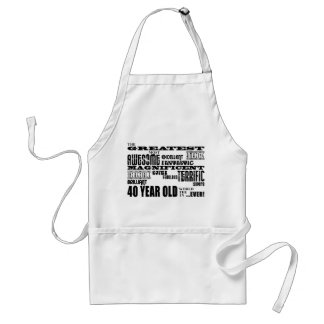 40th Birthday Party Greatest Forty Year Old Standard Apron