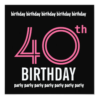 40th Birthday Party Invitation Template Pink Black
