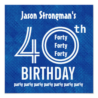 40th Birthday Party Royal Blue White H621 13 Cm X 13 Cm Square Invitation Card