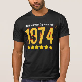 40th Birthday People Want to be Me 1974 ANY YEAR V T-Shirt