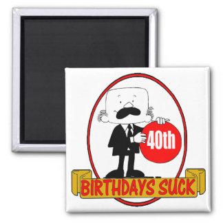 40th Birthday Sucks Gifts Square Magnet