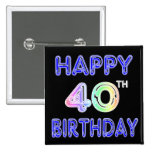 40th Birthday with Ballon Font Pinback Buttons