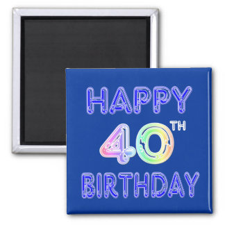 40th Birthday with Ballon Font Square Magnet
