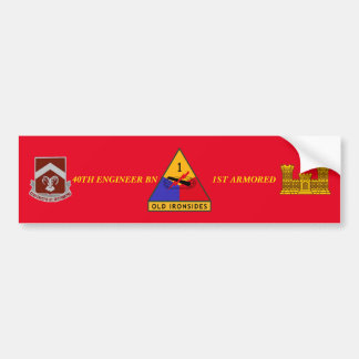 40TH ENGINEER BN 1ST ARMORED BUMPER STICKER