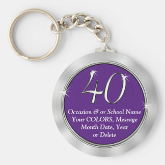 40th Reunion Gifts with YOUR TEXT and COLORS Key Ring
