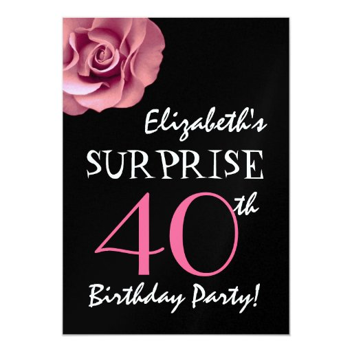 40th surprise birthday template pink rose 13 cm x 18 cm invitation card zazzle. Black Bedroom Furniture Sets. Home Design Ideas