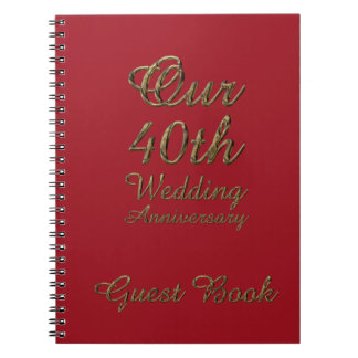 40th Wedding Anniversary Guest Book Gold Ruby Spiral Notebook