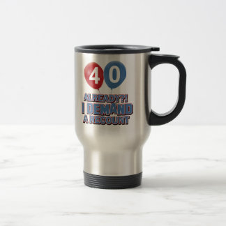 40th year old birthday designs stainless steel travel mug