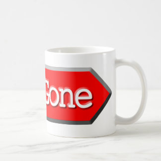 410 - Gone Coffee Mug