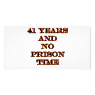 41 No prison time Photo Card
