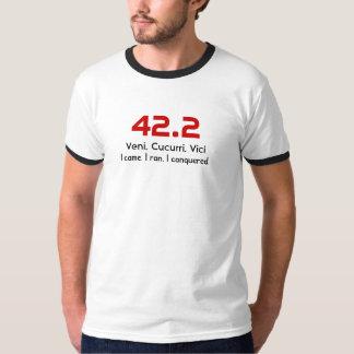 42.2, Veni. Cucurri. Vici, I came. I ran. I con... T-shirt