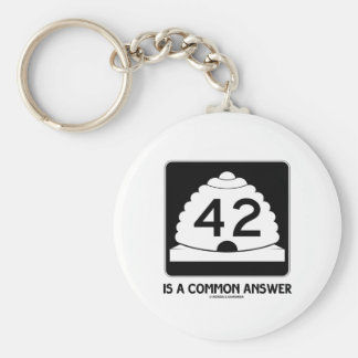42 Is A Common Answer (Utah State Route 42) Basic Round Button Key Ring