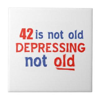 42 is depressing not old birthday designs ceramic tile