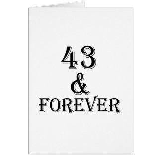 43 And Forever Birthday Designs Card