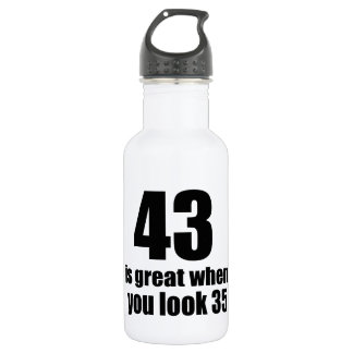 43 Is Great When You Look Birthday 532 Ml Water Bottle